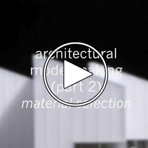 عکس - ساخت مدل های مطالعاتی معماری ( Study models ) : انتخاب متریال